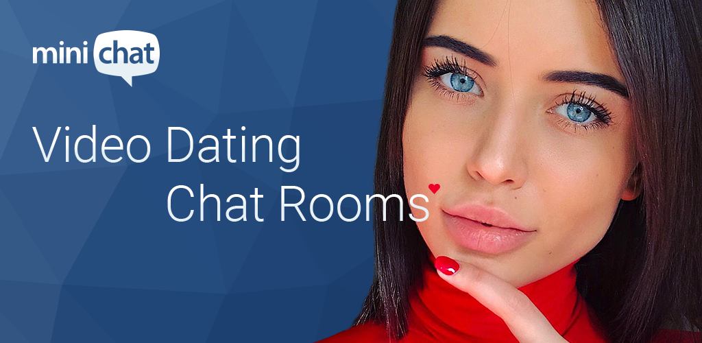 Chat Rooms for Video Dating 1 3 7 Apk Download - minichat