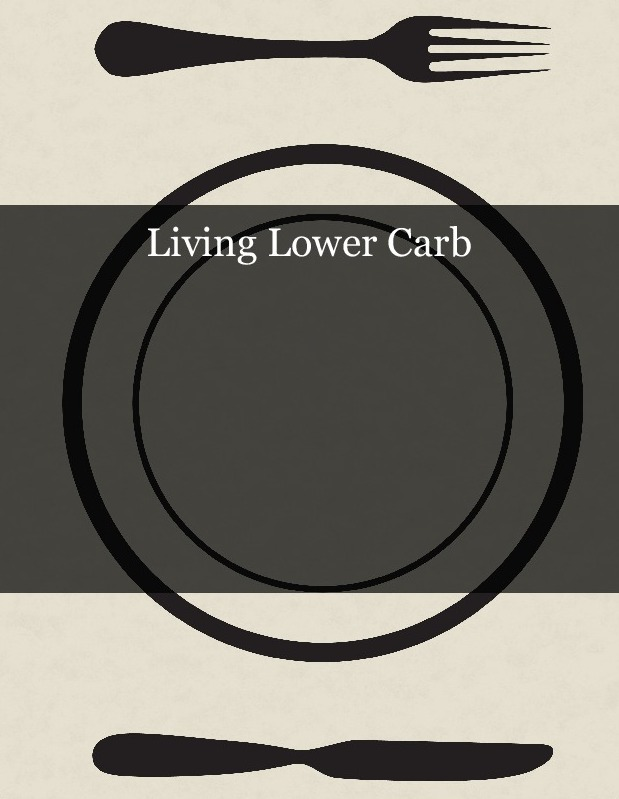 Living Lower Carb