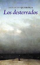 Photo: Quiroga - Los desterrados
