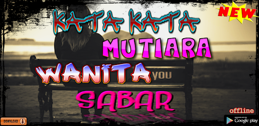 Kata Kata Sabar Terbaper Apk App Free Download For Android