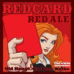 Red Card Red Ale Cervisia Indomita©