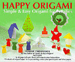 Photo: Happy origami :simple & easy origami for families Takahama, Toshie Shufunotomo Co. Kodansha America, Inc., August 1996 paperback 30pp ISBN 0870409867