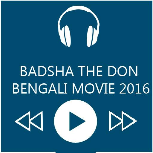 Badsha The Don Movie Songs
