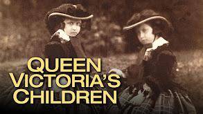 Queen Victoria's Children thumbnail