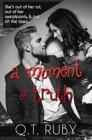 Book Cover, A Moment of Truth, by QT Ruby