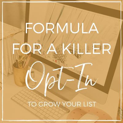Killer Opt-In Formula