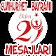 Download 29 Ekim Cumhuriyet Bayramı Mesajları For PC Windows and Mac