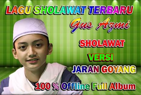 Sholawat Gus Azmi Versi Jaran Goyang   Offline - náhled