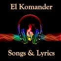 El Komander Songs & Lyrics icon
