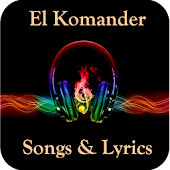 El Komander Songs & Lyrics