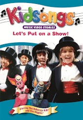Kidsongs: Let's Put on a Show