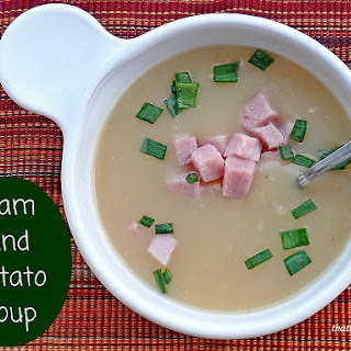 Ham and Potato Soup.