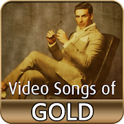 Gold Movie Songs - Latest Hindi Songs 2018