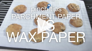 Pinch Tips: Parchment Paper Vs Wax Paper Recipe