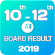 Download 10th 12th Class ALL Board Result 2019 For PC Windows and Mac