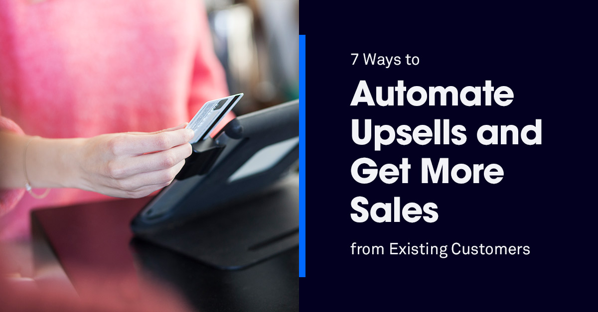 How to Automate Upsells Online