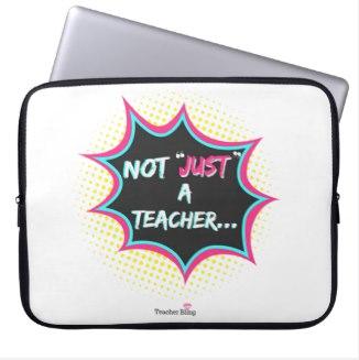 not Just A Teacher Laptop case