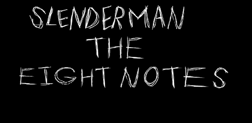 Slenderman 2018 the 8 notes APK