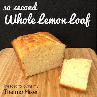 30 Second Whole Lemon Loaf.