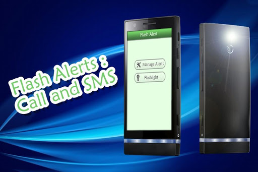 Flash Alert : Call SMS