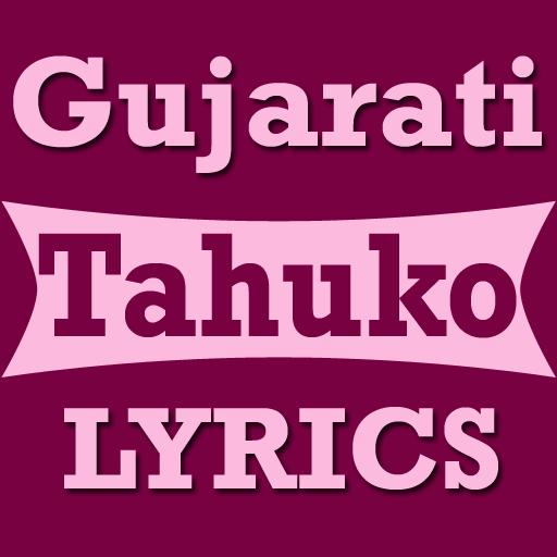 Gujarati Tahuko Lyrics 1 0 Apk Download Com