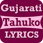 Гуджарати Tahuko LYRICS icon