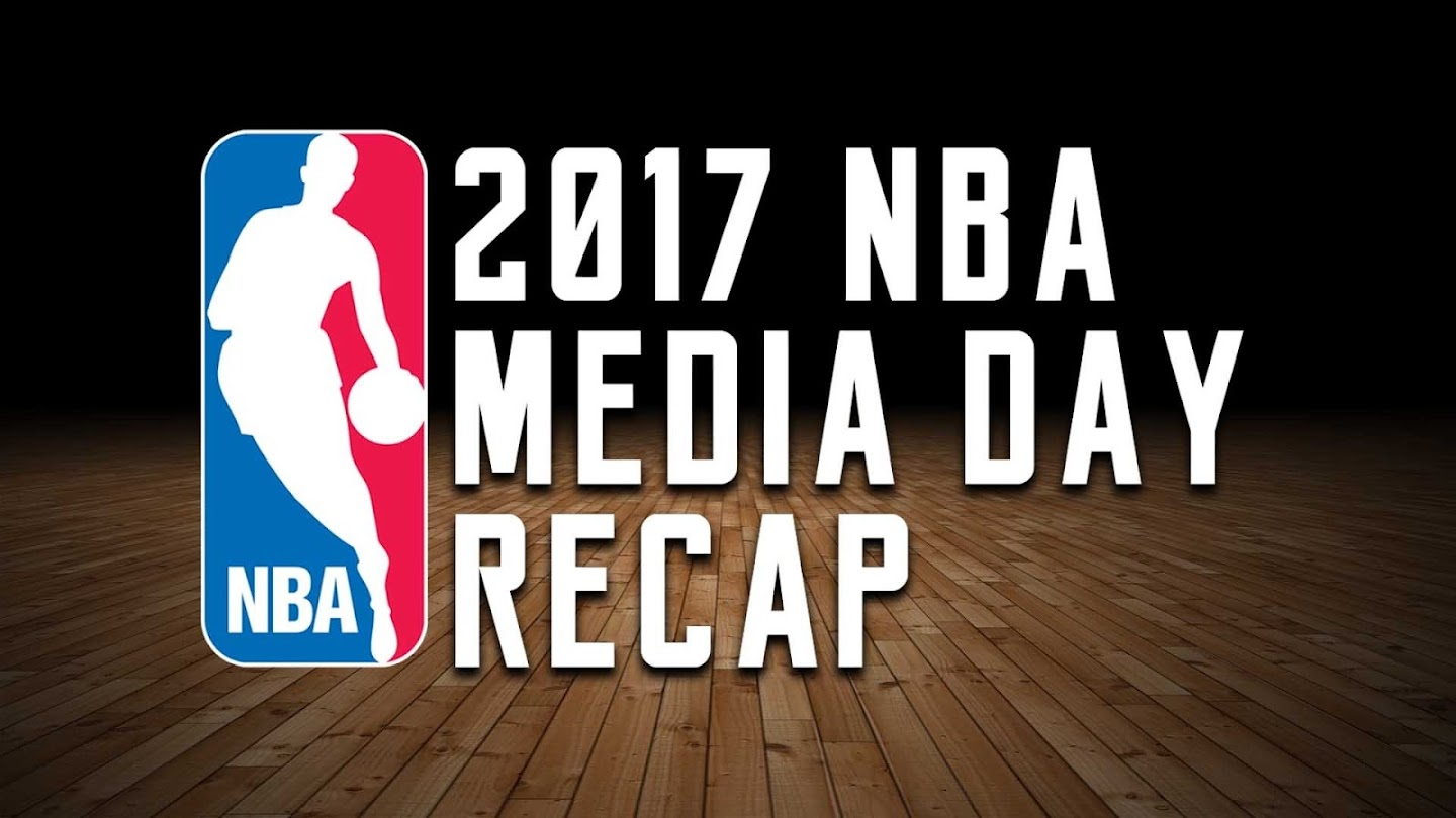 Watch 2017 NBA Media Day Recap live