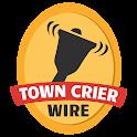 Town Crier Wire