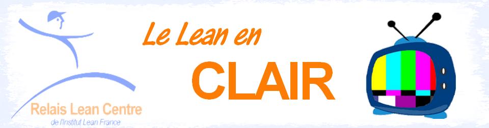 Le Lean en Clair : Définitions sur le lean et sur les techniques lean