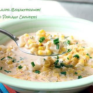 Corn and Pablano Chowder!.