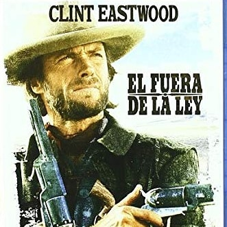 El fuera de la ley (1976, Clint Eastwood)