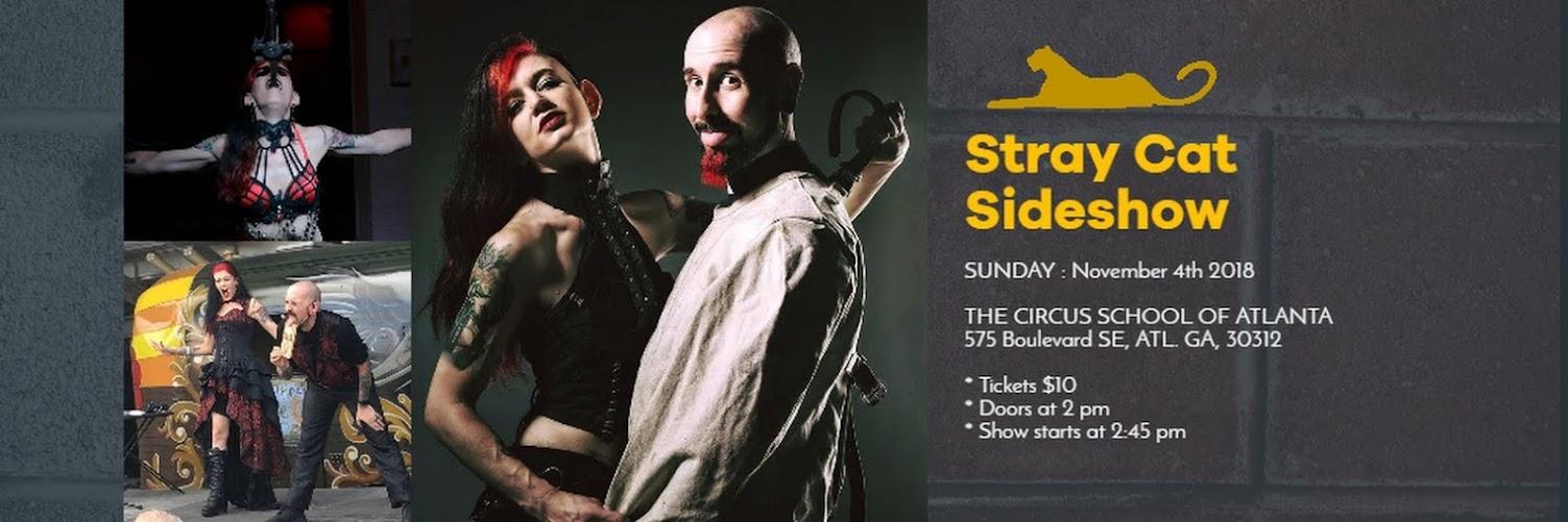 Stray Cat Sideshow - This Sunday!
