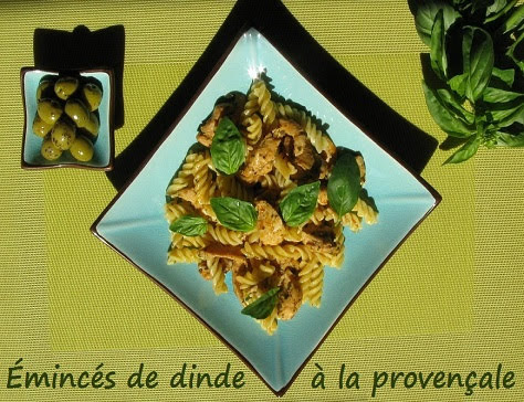Émincés de dinde à la provençale et tortellini basilic