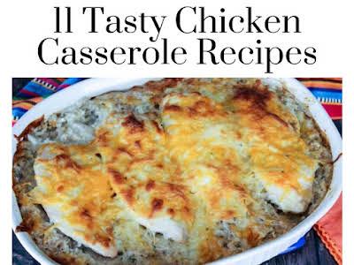 11 Tasty Chicken Casserole Recipes