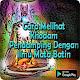 Download Cara Melihat Khodam Pendamping Dengan Mata Batin For PC Windows and Mac