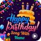Download Birthday Song with Name & Birthday Frame Wishes For PC Windows and Mac