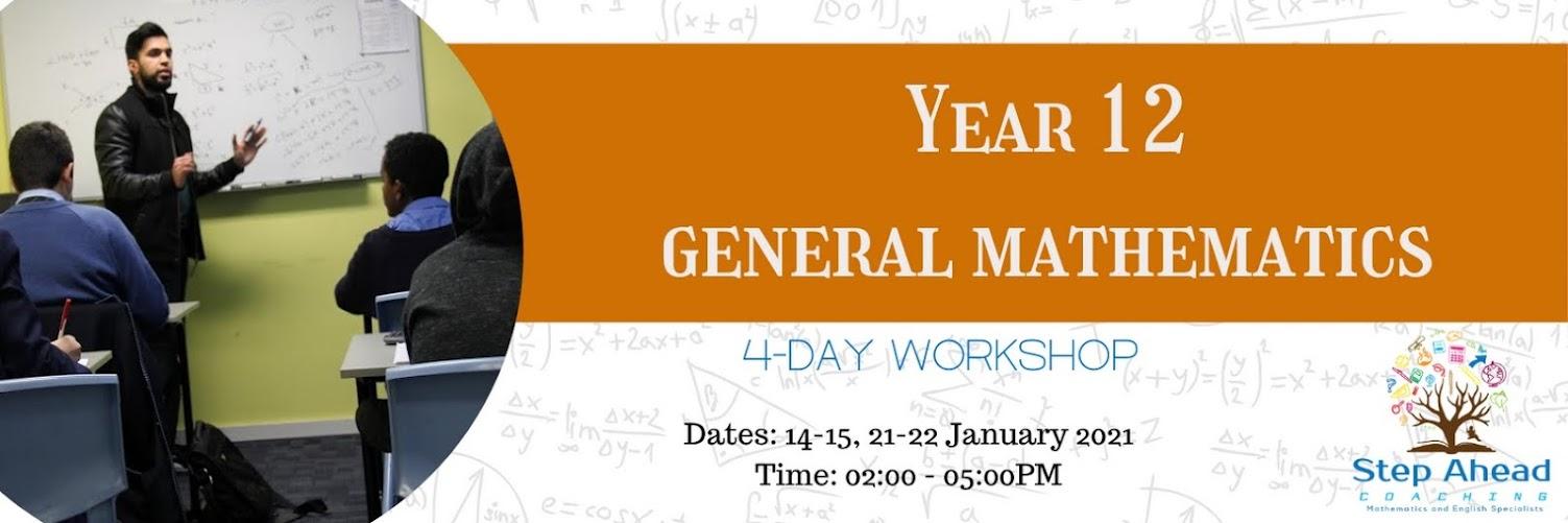 Year 12 General Mathematics (4-Day workshop)