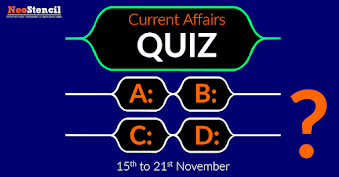 Current Affairs Quiz (15 – 21 November, 2017)