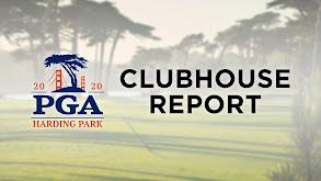 PGA Championship Clubhouse Report thumbnail