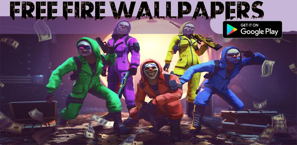 Download Free Fire Hd Wallpapers Garena Apk Latest Version