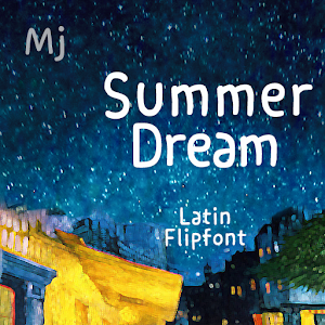 Download MjSummerDreamLatin™ Latin Flipfont APK latest version 1 0 for  android devices