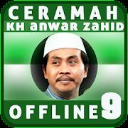 Ceramah KH Anwar Zahid Offline 9