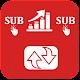 Sub4Sub - Subscriber boost & Viral Video apk