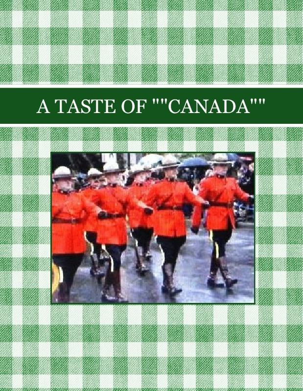"A TASTE OF """"CANADA"""""