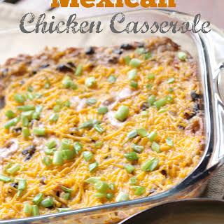 Mexican Chicken Casserole.