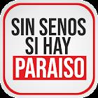 Sin Senos Si Hay Paraíso 3 icon