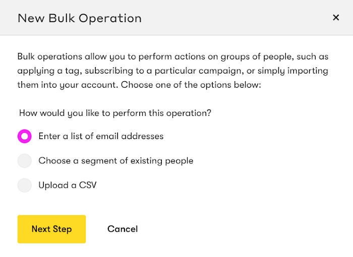 Enter a list of email addresses Bulk Operation