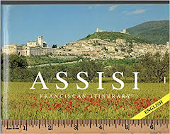 ASSIS- FRANCISCAN ITIERARY