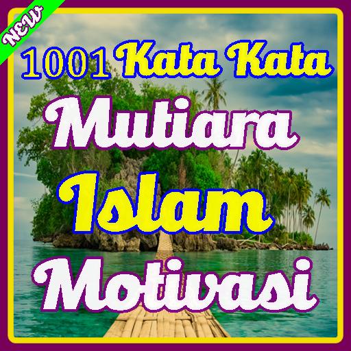 1001 Kata Mutiara Islam Motivasi Dan Kehidupan Google Play پر موجود ایپس