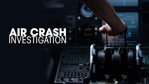 Air Crash Investigation thumbnail